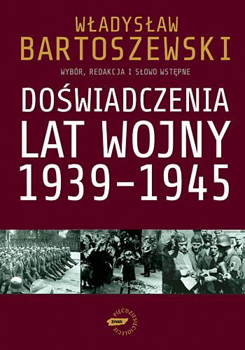 Doświadczenia lat wojny 1939-1945 - Władysław Bartoszewski  | okładka