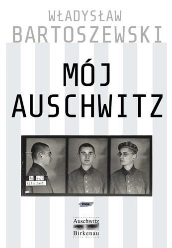 Mój Auschwitz - Władysław Bartoszewski  | okładka