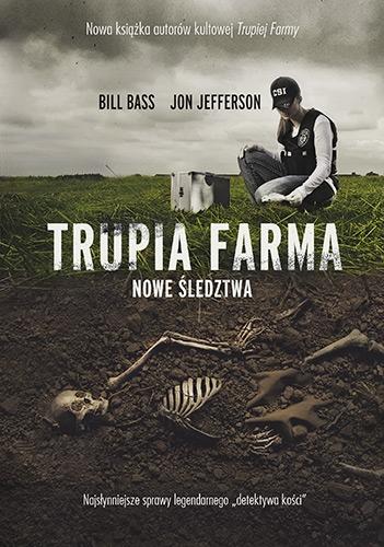 Trupia Farma. Nowe śledztwa [2021] - Bass Bill, Jefferson Jon | okładka