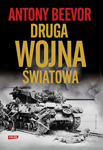 Druga wojna światowa  - Antony Beevor | okładka