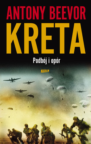 Kreta: Podbój i opór - Antony Beevor  | okładka