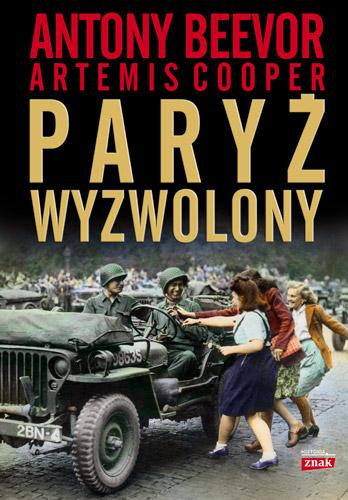 Paryż wyzwolony - Antony Beevor | okładka