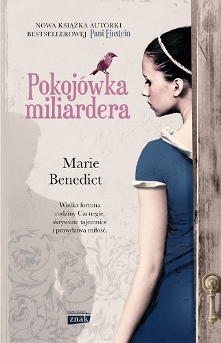Pokojówka miliardera - Marie Benedict | okładka