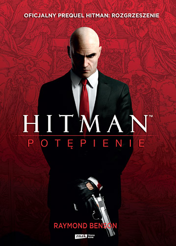 Hitman™: Potępienie - Raymond Benson  | okładka
