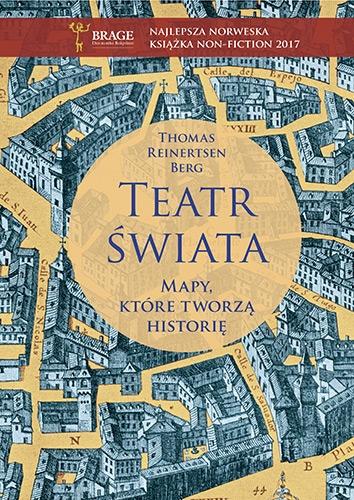 Teatr świata. Mapy, które tworzą historię - Thomas Reinertsen Berg  | okładka