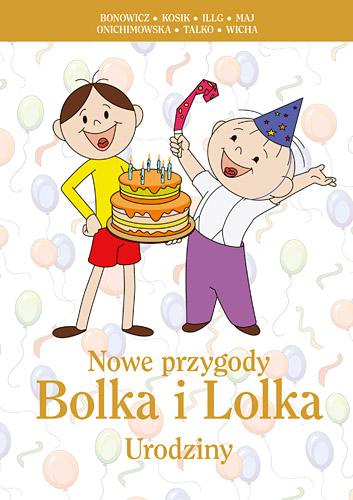 Nowe przygody Bolka i Lolka. Urodziny -  | okładka