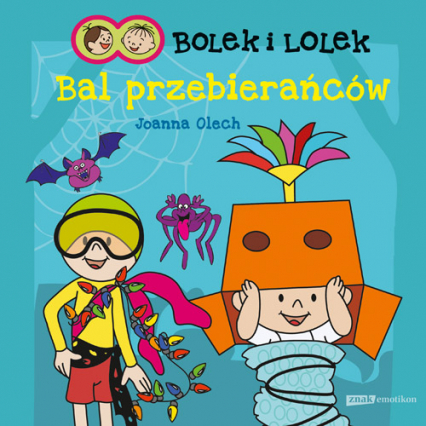 Bolek i Lolek. Bal przebierańców - Joanna Olech  | okładka