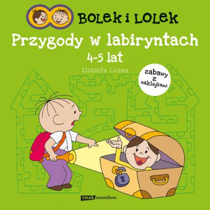 Bolek i Lolek. Przygody w labiryntach - Elżbieta Lekan  | okładka