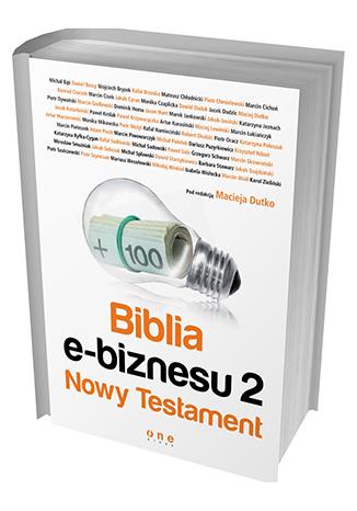 Biblia e-biznesu 2. Nowy Testament - Maciej Dutko | okładka
