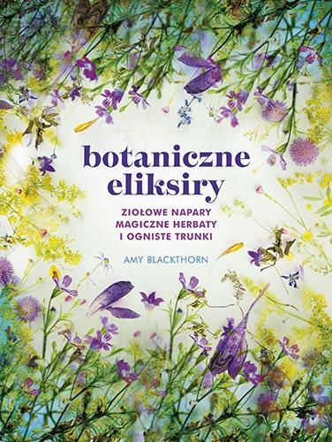 Botaniczne eliksiry - Blackthorn Amy | okładka