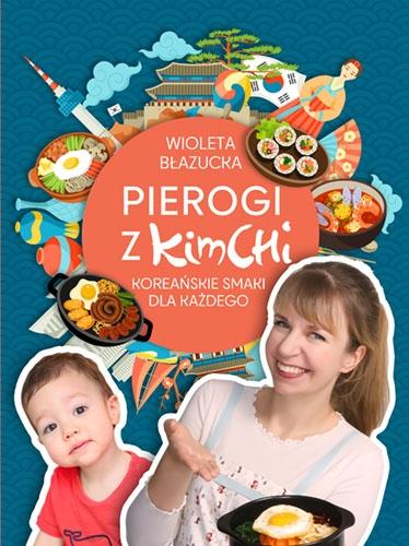 Pierogi z kimchi  - Wioleta Błazucka   okładka