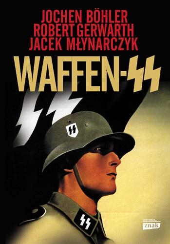 Waffen SS - Jochen Boehler ,Robert Gerwarth | okładka