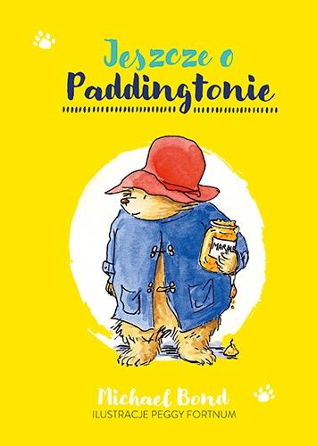 Jeszcze o Paddingtonie  - Bond Michael | okładka