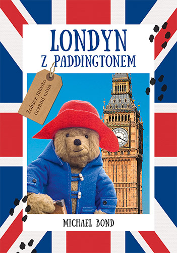 Londyn z Paddingtonem - Michael Bond | okładka