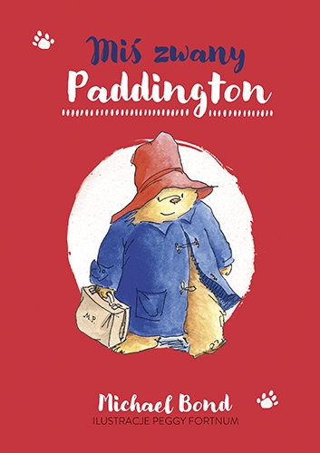 Miś zwany Paddington  - Bond Michael | okładka