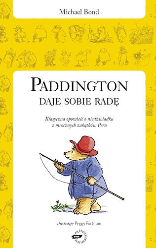 Paddington daje sobie radę - Michael Bond  | okładka