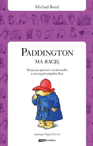Paddington ma rację - Michael Bond  | okładka