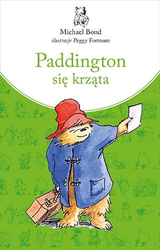 Paddington się krząta. Nowe wydanie - Michael Bond | okładka