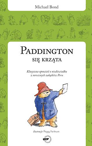Paddington się krząta - Michael Bond  | okładka