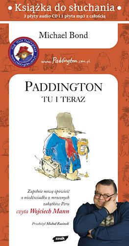Paddington tu i teraz (audio) - Michael Bond  | okładka