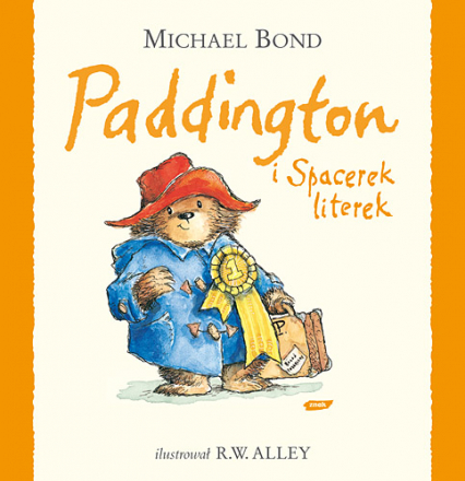Paddington i Spacerek literek - Michael Bond  | okładka