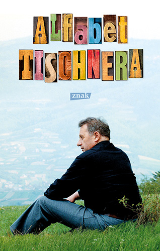 Alfabet Tischnera - ks. Józef Tischner, Wojciech Bonowicz  | okładka