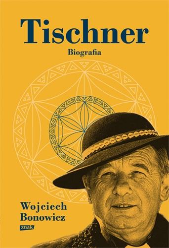Tischner. Biografia - Bonowicz Wojciech | okładka