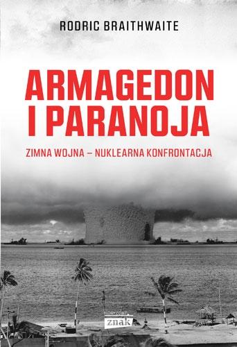Armagedon i Paranoja - Rodric Braithwaite | okładka