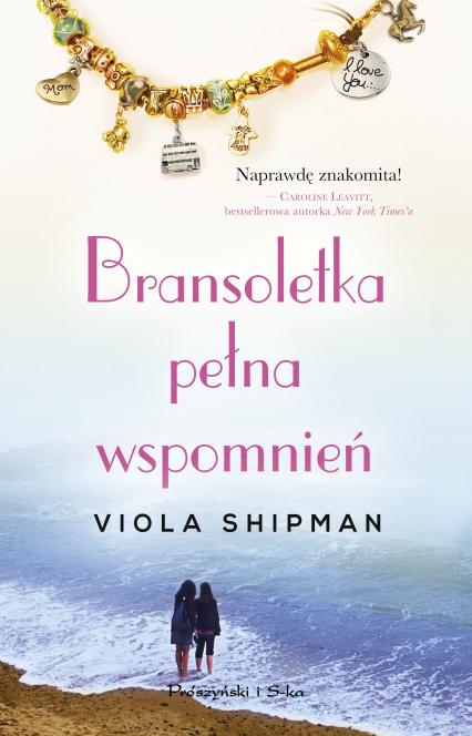Bransoletka pełna wspomnień - Viola Shipman | okładka
