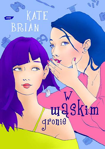 W wąskim gronie - Kate Brian  | okładka