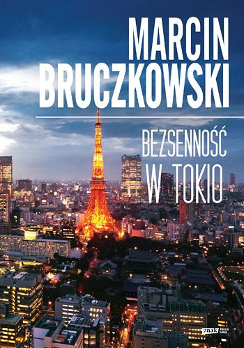 Bezsenność w Tokio - Marcin Bruczkowski  | okładka
