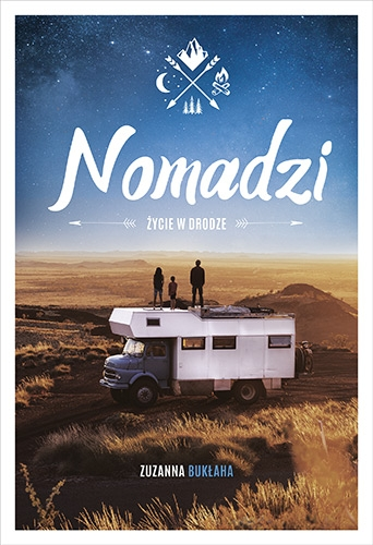 Nomadzi. Życie w drodze - Bukłaha Zuzanna | okładka