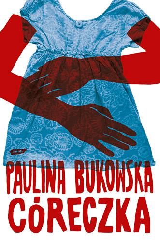 Córeczka - Paulina Bukowska  | okładka