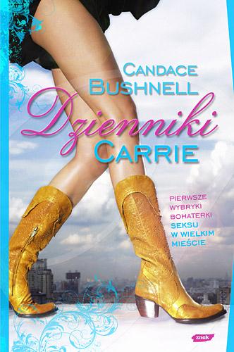 Dzienniki Carrie - Candace Bushnell  | okładka