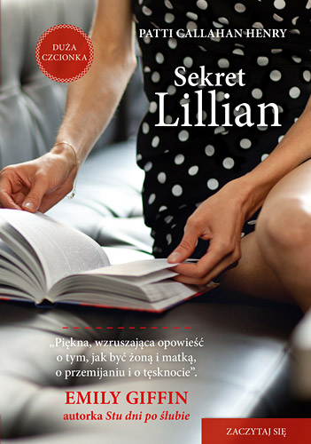 Sekret Lillian  - Patti  Callahan Henry  | okładka