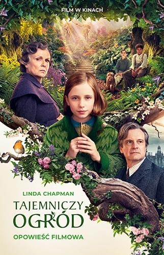 Tajemniczy ogród. Opowieść filmowa - Linda Chapman | okładka