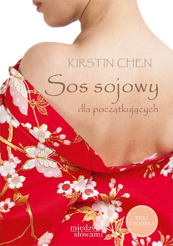 Sos sojowy dla początkujących - Kirstin Chen | okładka