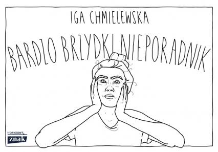 Bardzo brzydki nieporadnik - Chmielewska Iga | okładka