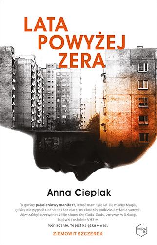 Lata powyżej zera - Anna Cieplak | okładka