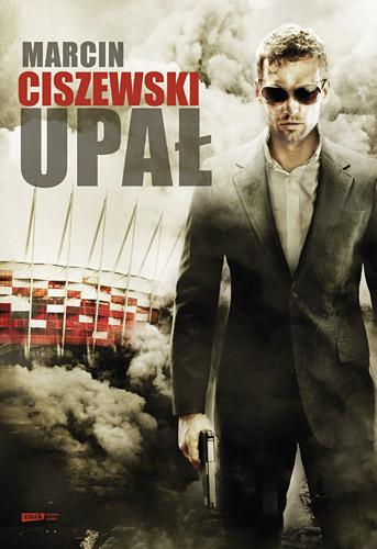 Upał - Marcin Ciszewski    okładka