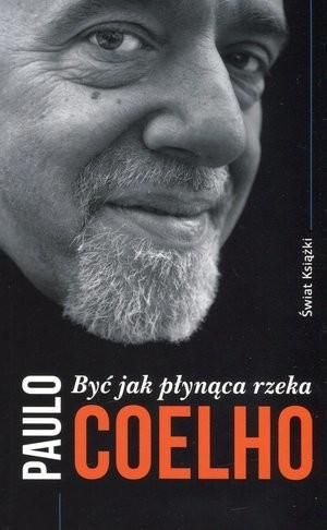 Być jak płynąca rzeka - Paulo Coelho | okładka