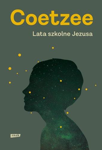 Lata szkolne Jezusa - John Maxwell Coetzee | okładka