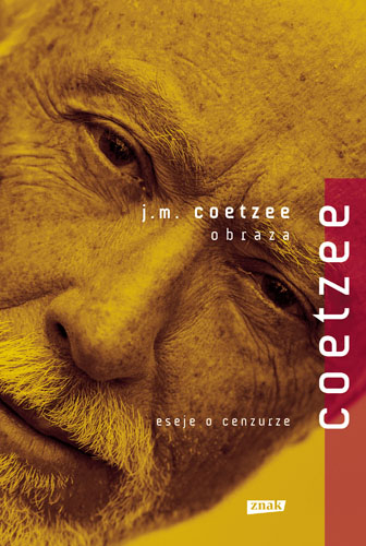 Obraza, eseje o cenzurze - John Maxwell Coetzee  | okładka