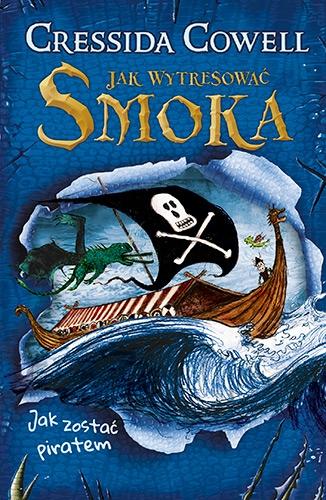 Jak zostać piratem - Cressida Cowell | okładka