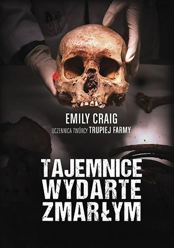Tajemnice wydarte zmarłym - Craig Emily | okładka
