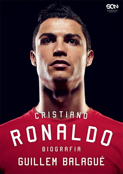 Cristiano Ronaldo. Biografia - Guillem Balague | okładka