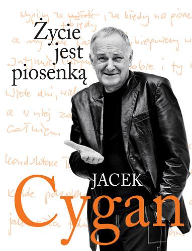 Życie jest piosenką - Jacek Cygan | okładka