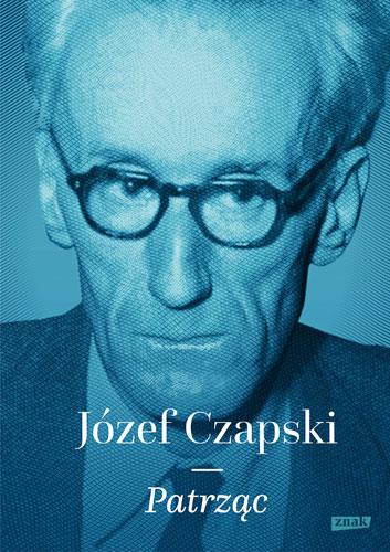 Patrząc - Józef Czapski | okładka