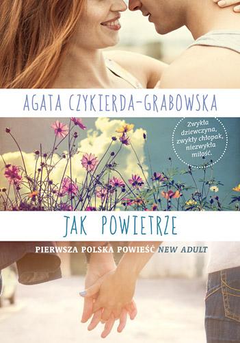 Jak powietrze - Agata Czykierda - Grabowska | okładka