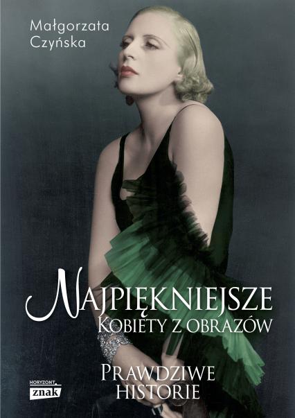 Najpiękniejsze. Kobiety z obrazów - Małgorzata Czyńska | okładka
